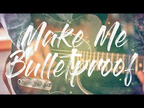 Anya Kay & Andrew Young - Make Me Bulletproof [Pop]
