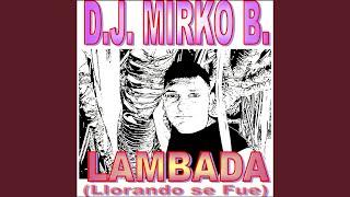 Lambada (Llorando se fue) (Extended Version)