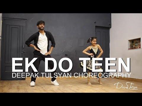 Ek Do Teen - Dance Video   Bollywood Dance Choreography   Baaghi 2   Shreya Ghoshal   Deepak Tulsyan