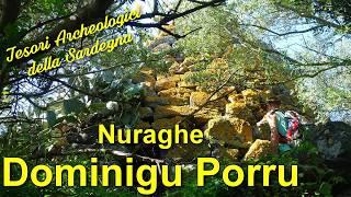 Il nuraghe Dominigu Porru - Tesori Archeologici della Sardegna
