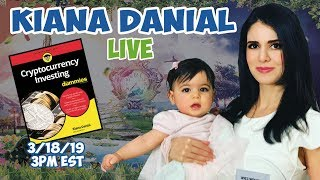 Live with Author of Cryptocurrency Investing For Dummies Kiana Danial