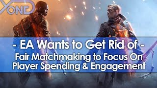 EA Wants to Get Rid of Fair Matchmaking to Focus on Player Spending & Engagement