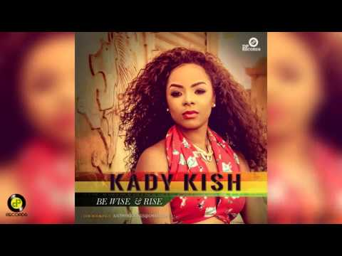 KADY KISH-Be Wise & Rise-DP Records