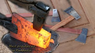 Making Cambodia's most popular ax by blacksmiths and carpenter