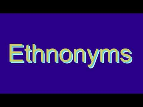 How to Pronounce Ethnonyms