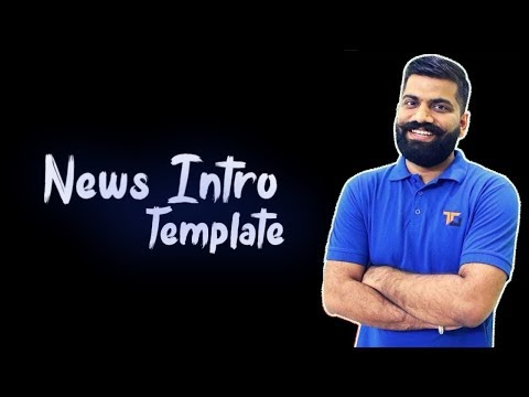 How to make News intro template like Technical guruji - full easy tutorial