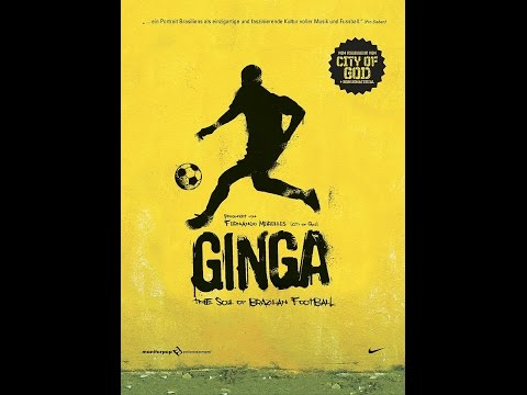Ginga - The Soul of Brasilian Football