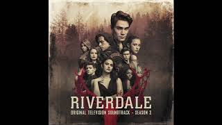 Riverdale Season 3 - People Like Us - (Official Audio)
