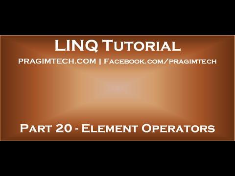 Part 20   Element Operators In LINQ