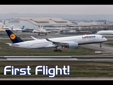 1st Flight! Brand New Lufthansa - Airbus A350-900 landing at Toulouse