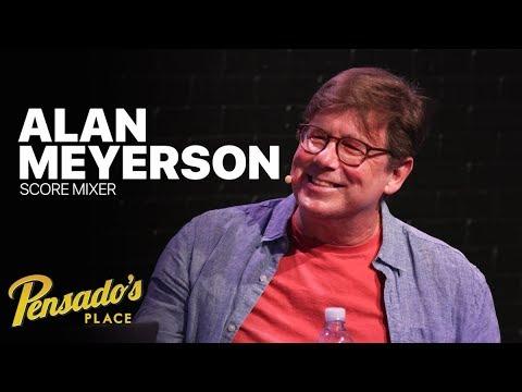 Score Mixer Alan Meyerson – Pensado's Place #353