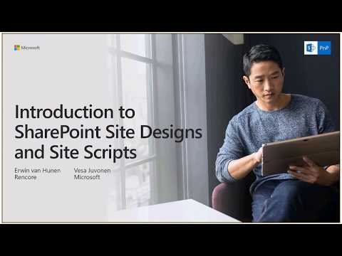 PnP Webcast - Introduction to SharePoint Site Designs and Site Scripts