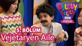 Güldüy Güldüy Show Çocuk 5. Bölüm, Vejetaryen Aile Skeci