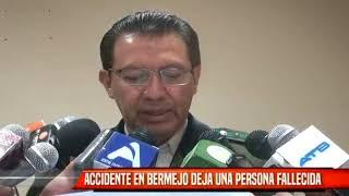 ACCIDENTE EN BERMEJO DEJA UN FALLECIDO