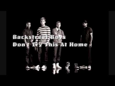 Backstreet Boys - Don't Try This At Home (HQ)