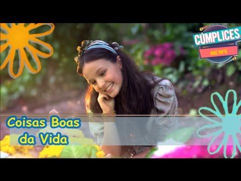 Download Coisas Boas da Vida (Letra) Larissa Manoela - C1R