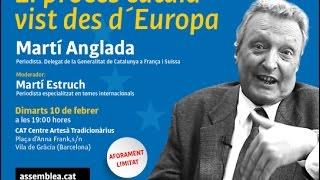 Martí Anglada - El procés català vist des d