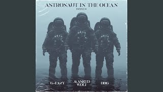 Download Astronaut In The Ocean (Remix) (feat. G-Eazy & DDG)