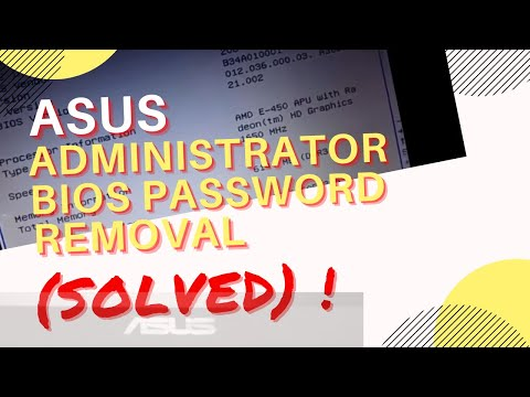 Asus Administrator BIOS Password Removal (Solved)