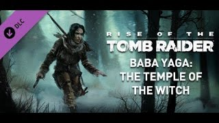 Rise of the Tomb Raider Baby Yaga [008] Schweres Rätzel Teil 1