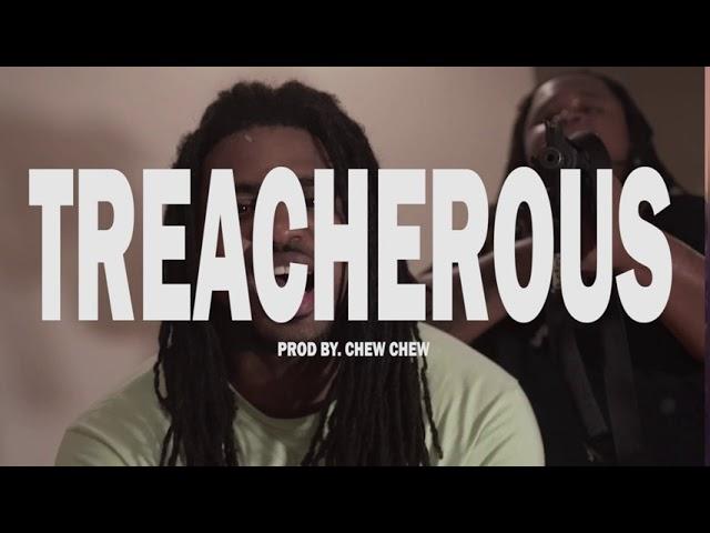 Chew Chew – Treacherous (Rooga x FBG Duck Drill Type Beat)