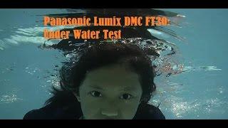 lumix FT30  Underwater Test