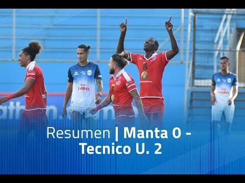 Manta FC Tecnico U. Goals And Highlights