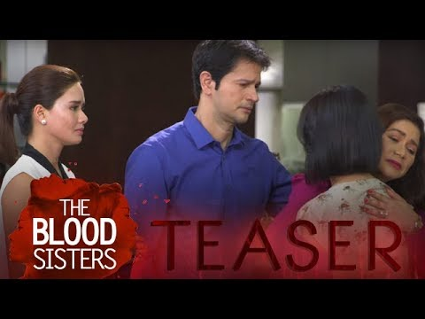 The Blood Sisters February 27, 2018 Teaser