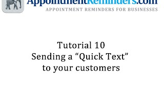 Tutorial 10 - Send a quick text message to your customers