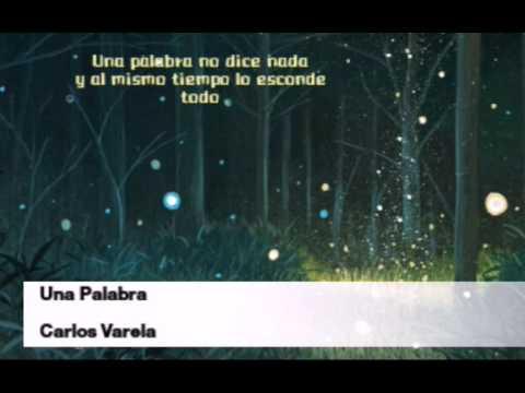 Una palabra letra - Carlos Varela