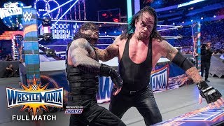 FULL MATCH - Roman Reigns vs. The Undertaker - No Holds Barred Match: WrestleMania 33