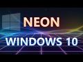 Демонстрация интерфейса NEON в Windows 10