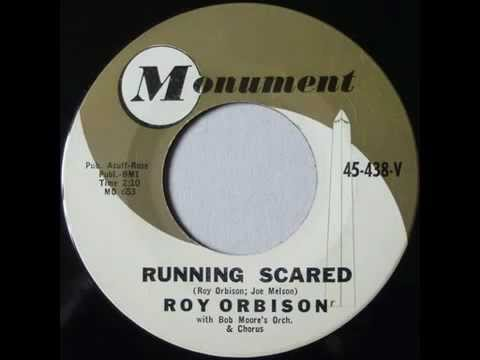 """RUNNING SCARED"" - Roy Orbison (1961)"