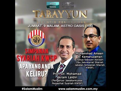 Tabayyun@Astro Oasis - Simpanan Shariah KWSP 'Apa Yang Anda Keliru' [19 Ogos 2016]