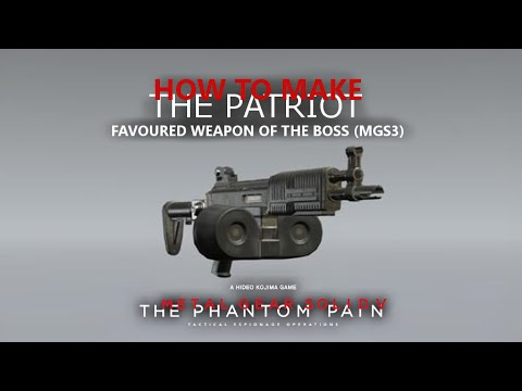 MGSV: TPP - How to Make The Patriot - The Boss Weapon From MGS3