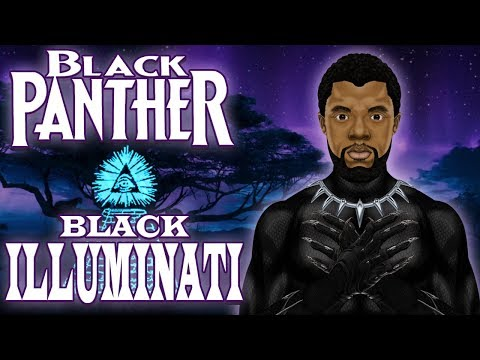 Black Panther, Black Light, Black Illuminati