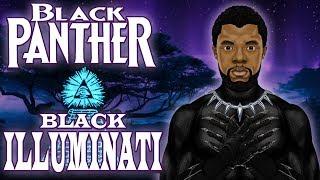 Black Panther, Black Light, Black Illuminati