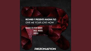 Give Me Your Love Now (Gweilo Remix)