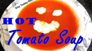 Tomato Soup टोमैटो सुप How to Make Tomato Soup Recipe in Hindi