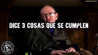 2018 ¡stephen Hawking Dijo 3 Cosas Horribles Que Van A Pasar! ¡debes Verlo Ahora Y Prepararte Ya!