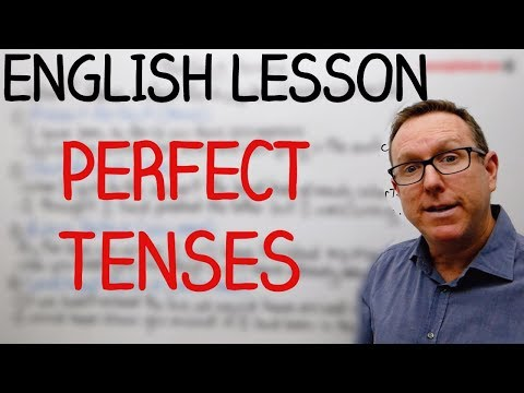 how-to-use-perfect-tenses-in-english---gramática-inglesa