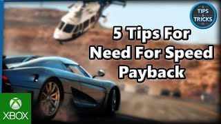 Tips and Tricks - 5 Tips for Need For Speed Payback