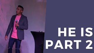 HE IS  | Part 2 (HD Church)