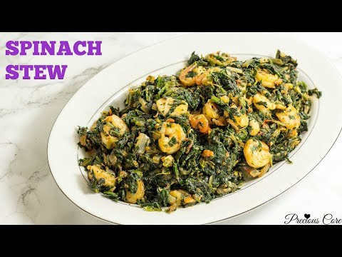 African Spinach Stew with Chicken and Shrimp - Precious Kitchen - Ep 43