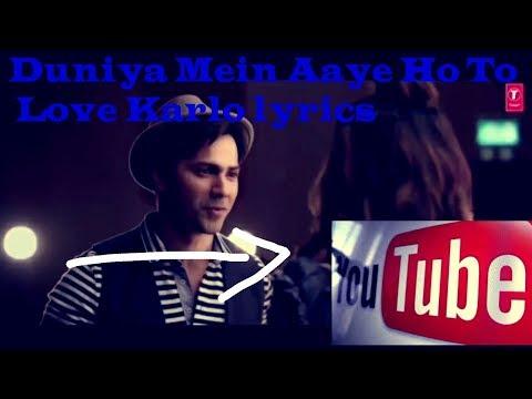 Duniya Mein Aaye Ho To Love Karlo Lyrics Judwaa 2