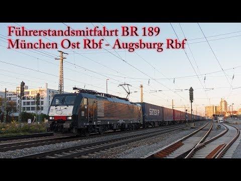 Abendliche 4k Führerstandsmitfahrt von München Ost Rbf nach Augsburg Rbf mit BR 189