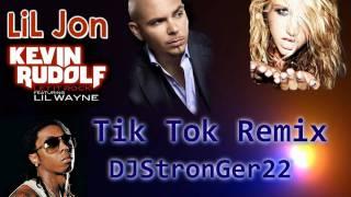 Tik Tok Project 2010 New Remix (Pitbull feat Keisha, Lil Jon, Kevin Rudolf, Lil Wayne)