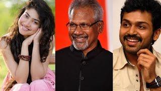 Maniratnam stationed in Kodaikanal for Finalizing Movie Script | Karthi | Sai Pallavi | Flixwood