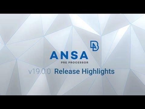 ANSA v19.0.0 highlights