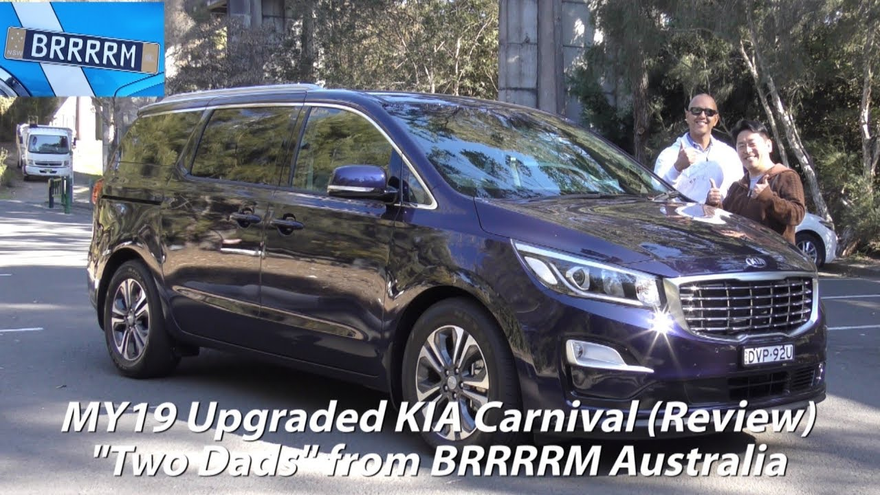 My19 Upgraded Kia Carnival 8 Seater Two Dads Review Brrrrm